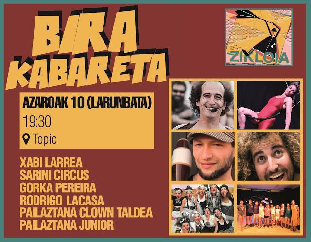 Zikloia 2018, Bira Kabareta